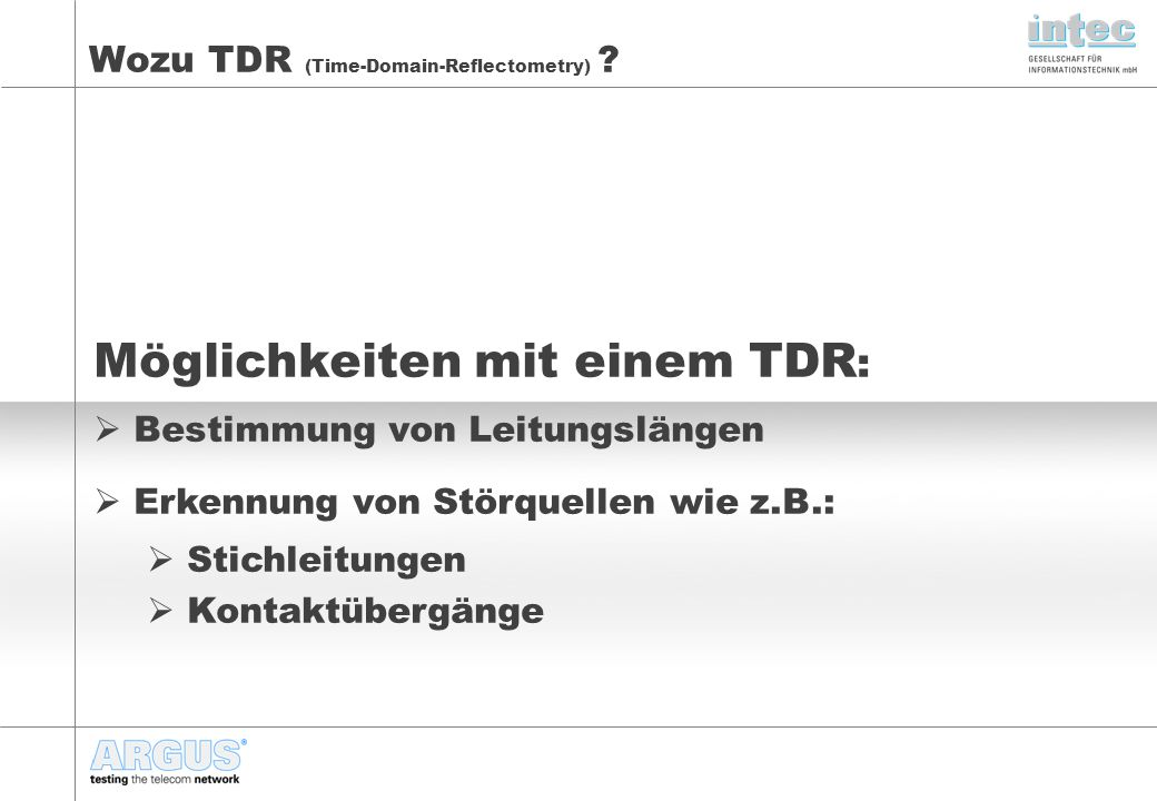 Wozu TDR (Time-Domain-Reflectometry)