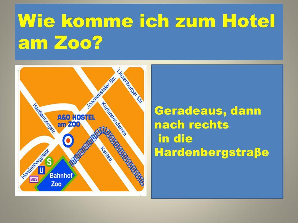 Wie komme ich zum Hotel am Zoo