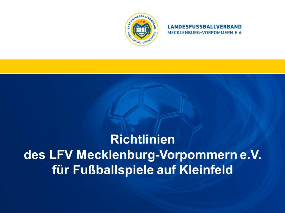 Richtlinien des LFV Mecklenburg-Vorpommern e. V