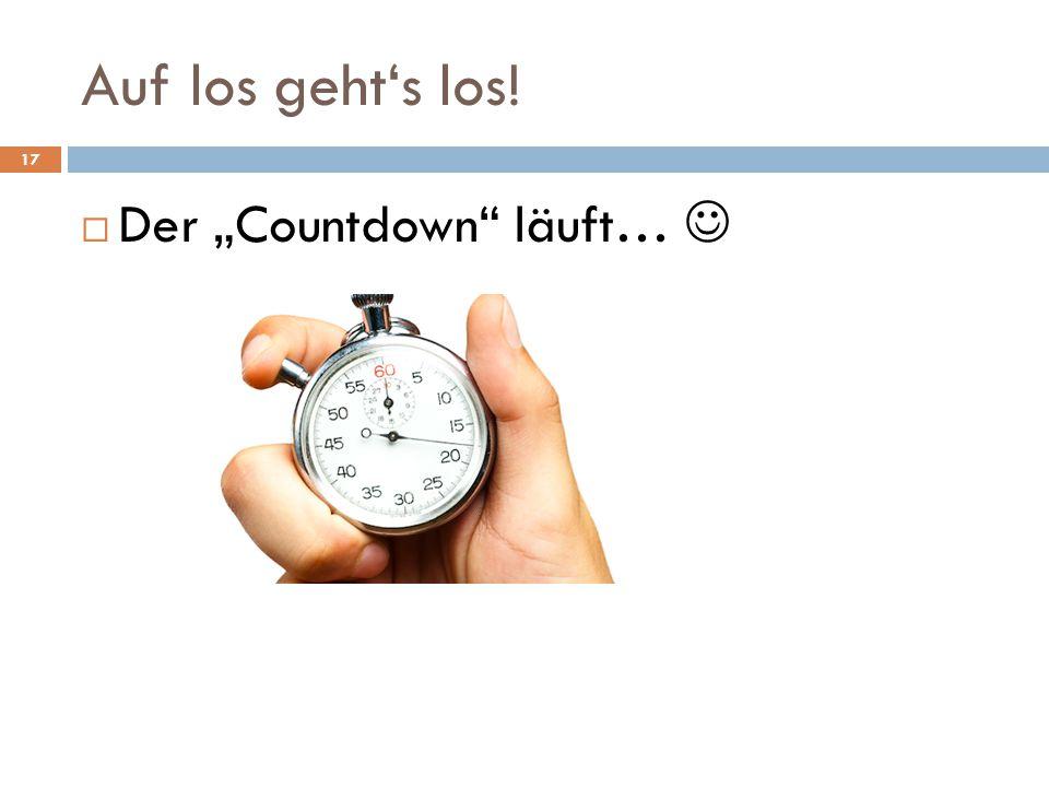 """Auf los geht's los! Der """"Countdown läuft… """