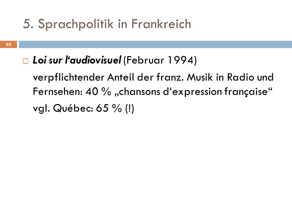 5. Sprachpolitik in Frankreich