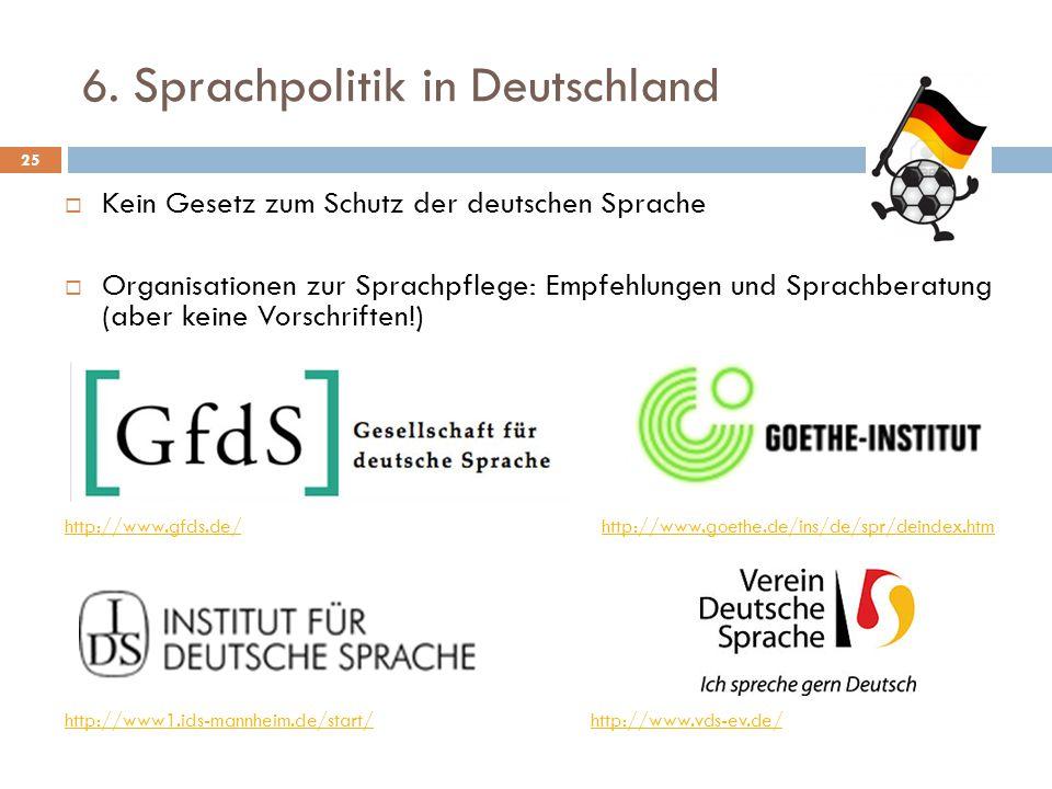 6. Sprachpolitik in Deutschland