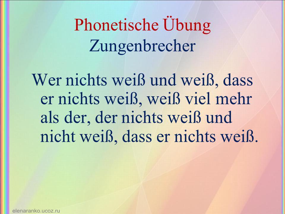 Phonetische Übung Zungenbrecher