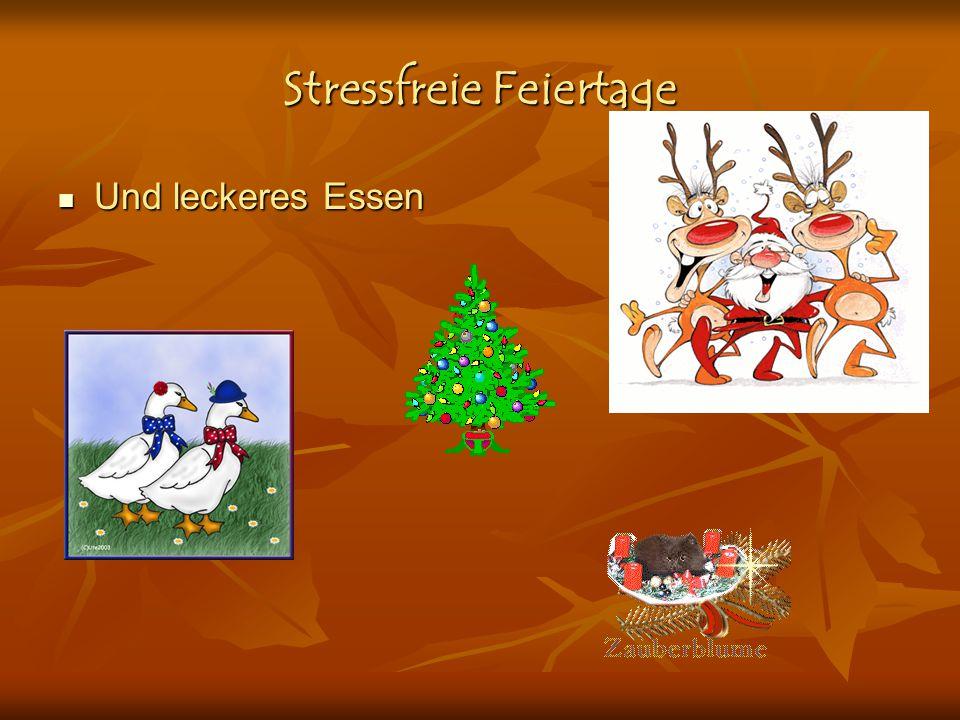 Stressfreie Feiertage