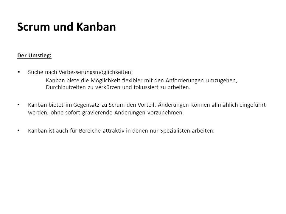 Scrum und Kanban Der Umstieg: Suche nach Verbesserungsmöglichkeiten: