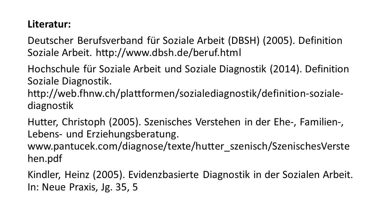 Literatur: Deutscher Berufsverband für Soziale Arbeit (DBSH) (2005)