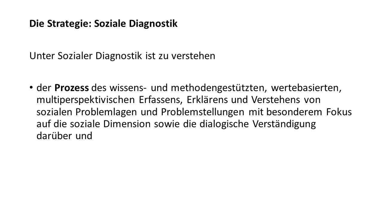 Die Strategie: Soziale Diagnostik