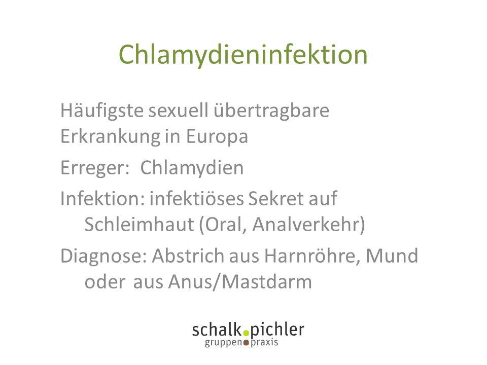 Chlamydieninfektion Häufigste sexuell übertragbare Erkrankung in Europa. Erreger: Chlamydien.