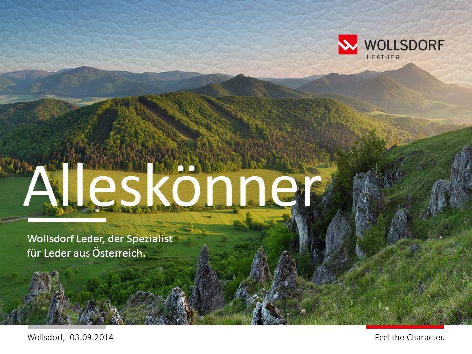 Alleskönner Wollsdorf Leder, der Spezialist für Leder aus Österreich.