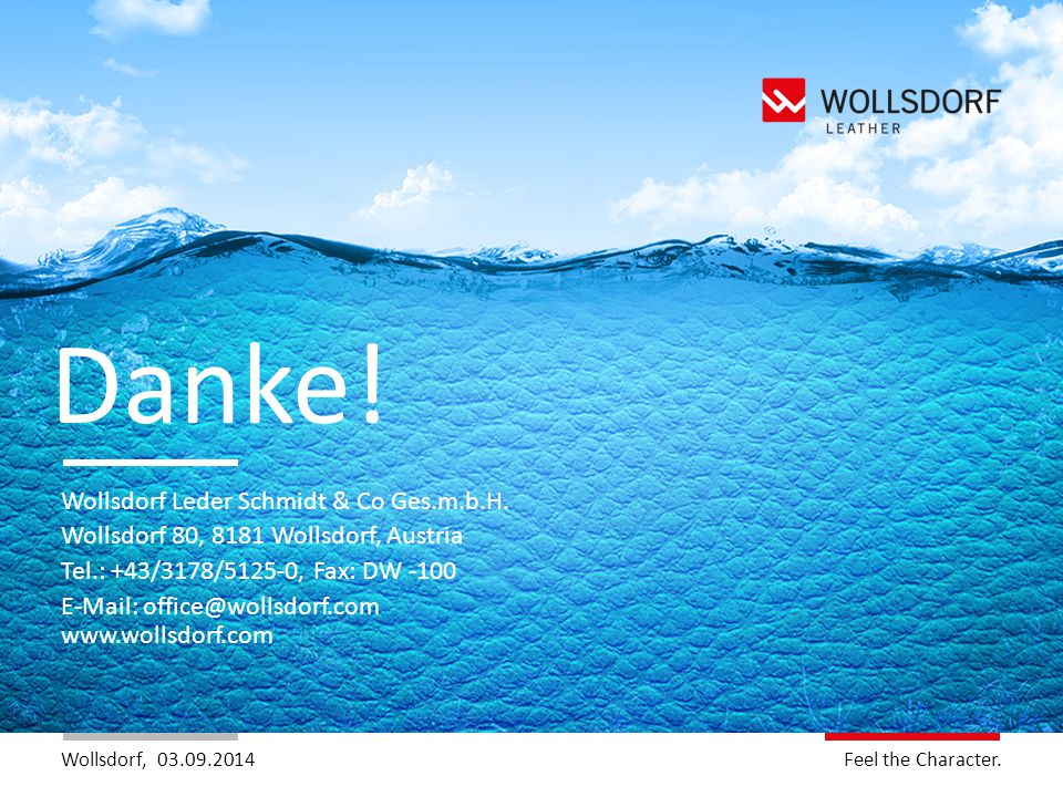 Danke! Wollsdorf Leder Schmidt & Co Ges.m.b.H.