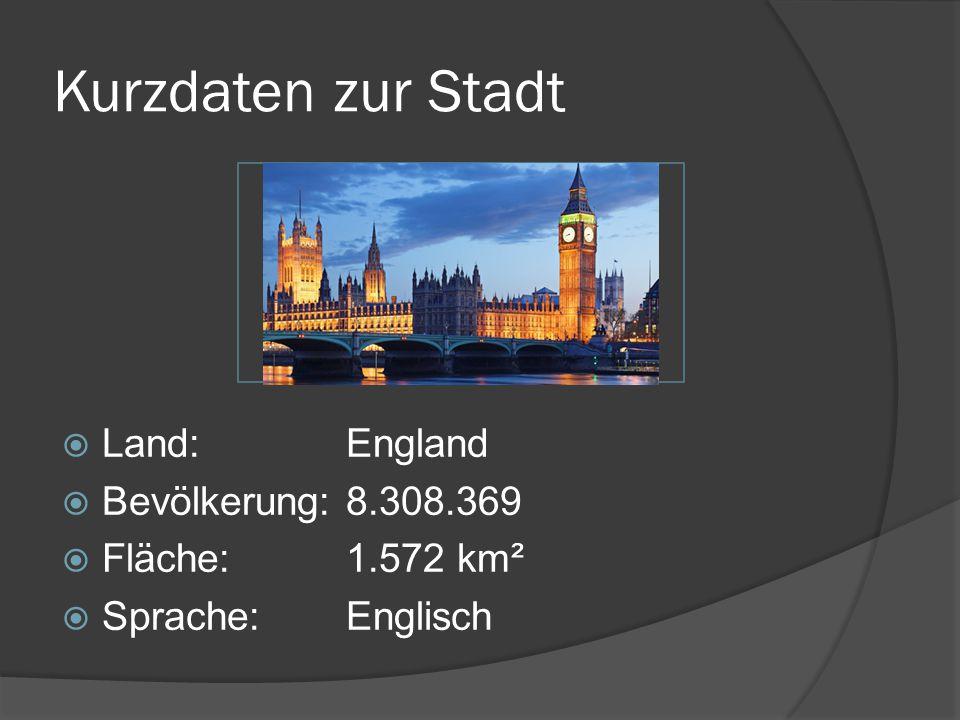 Kurzdaten zur Stadt Land: England Bevölkerung: 8.308.369