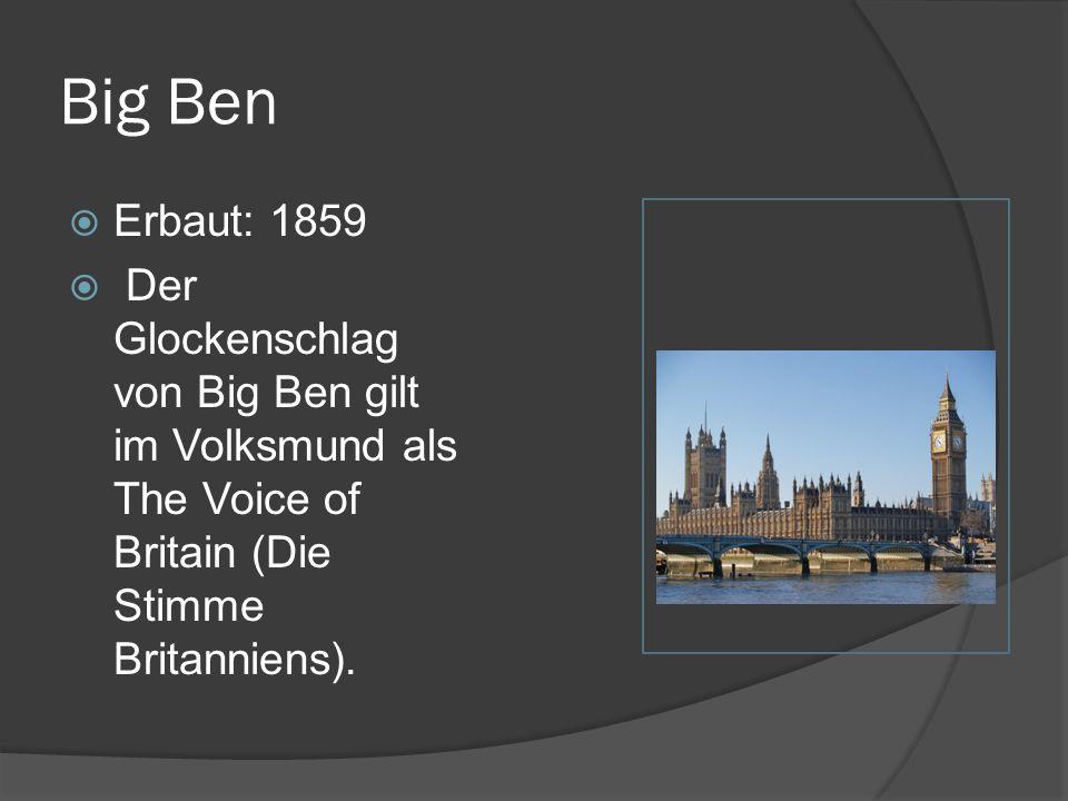 Big Ben Erbaut: 1859.
