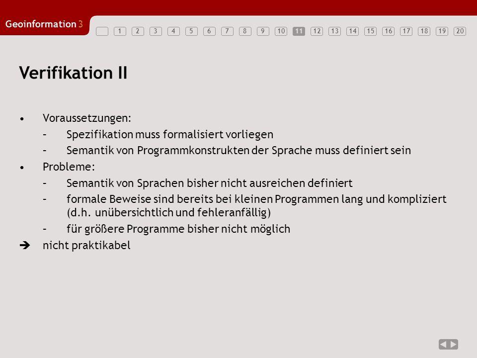 Verifikation II Voraussetzungen: