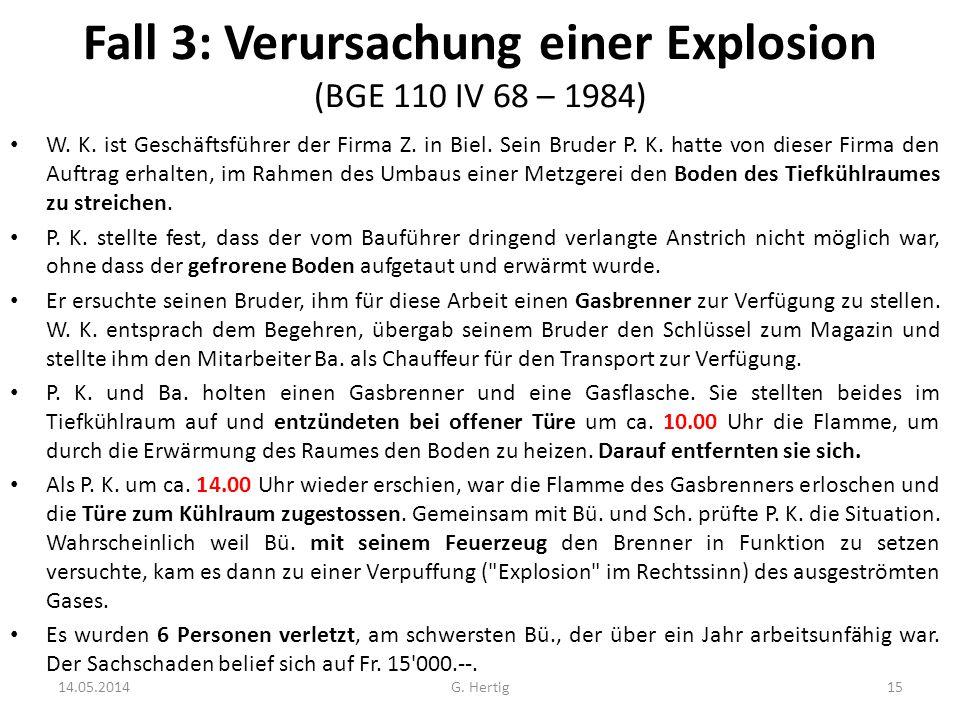 Fall 3: Verursachung einer Explosion (BGE 110 IV 68 – 1984)