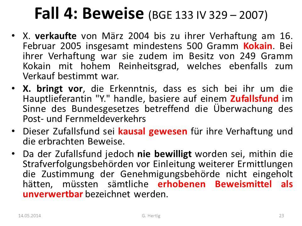 Fall 4: Beweise (BGE 133 IV 329 – 2007)