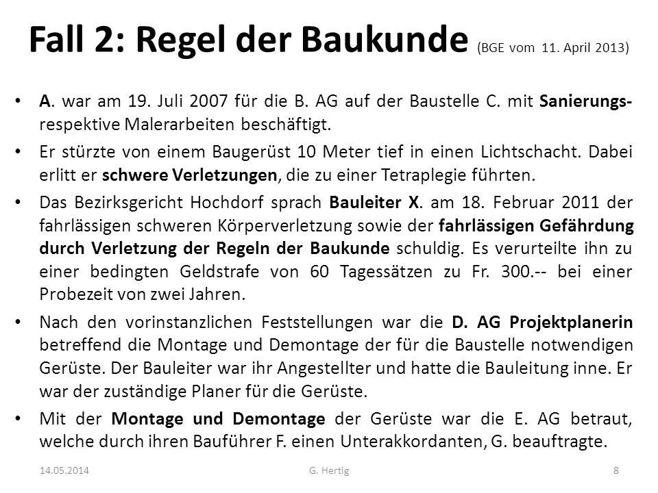 Fall 2: Regel der Baukunde (BGE vom 11. April 2013)