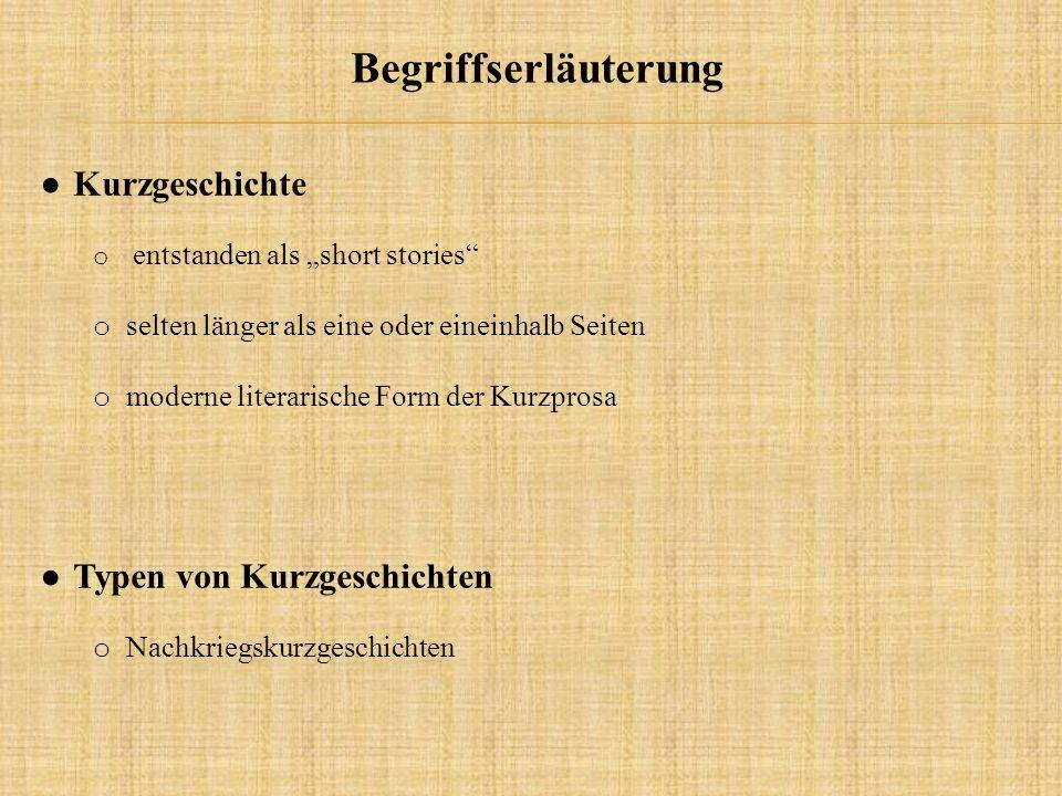 Begriffserläuterung Kurzgeschichte Typen von Kurzgeschichten