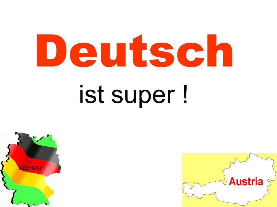 Deutsch ist super !