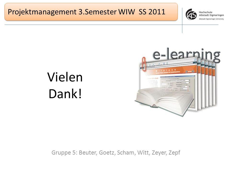 Gruppe 5: Beuter, Goetz, Scham, Witt, Zeyer, Zepf