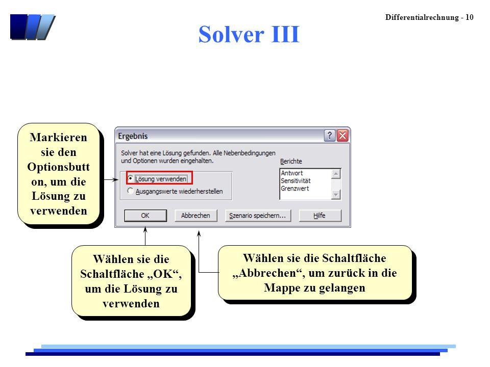 Solver III Markieren sie den Optionsbutton, um die Lösung zu verwenden