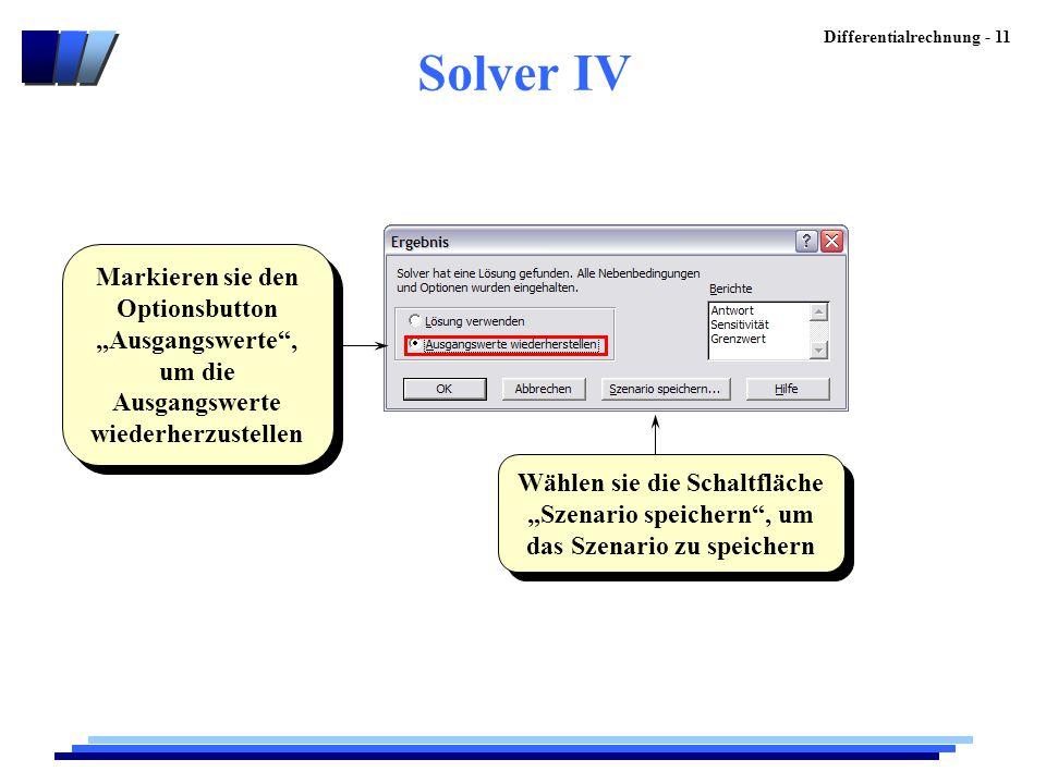 """Solver IV Markieren sie den Optionsbutton """"Ausgangswerte , um die Ausgangswerte wiederherzustellen."""