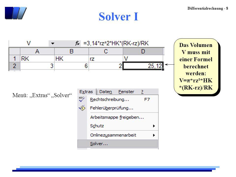 Solver I Das Volumen V muss mit einer Formel berechnet werden:
