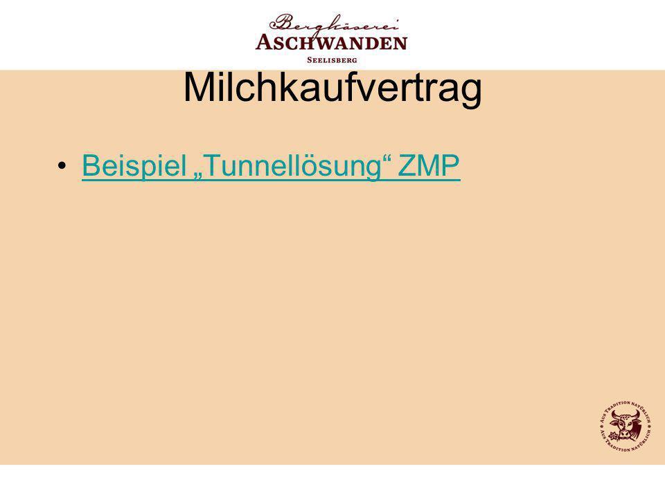"""Milchkaufvertrag Beispiel """"Tunnellösung ZMP"""
