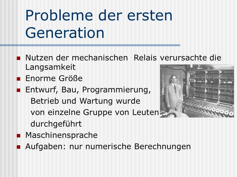 Probleme der ersten Generation