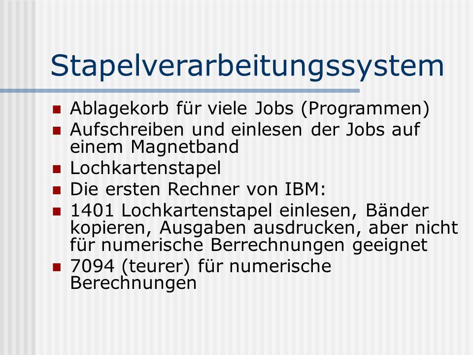 Stapelverarbeitungssystem