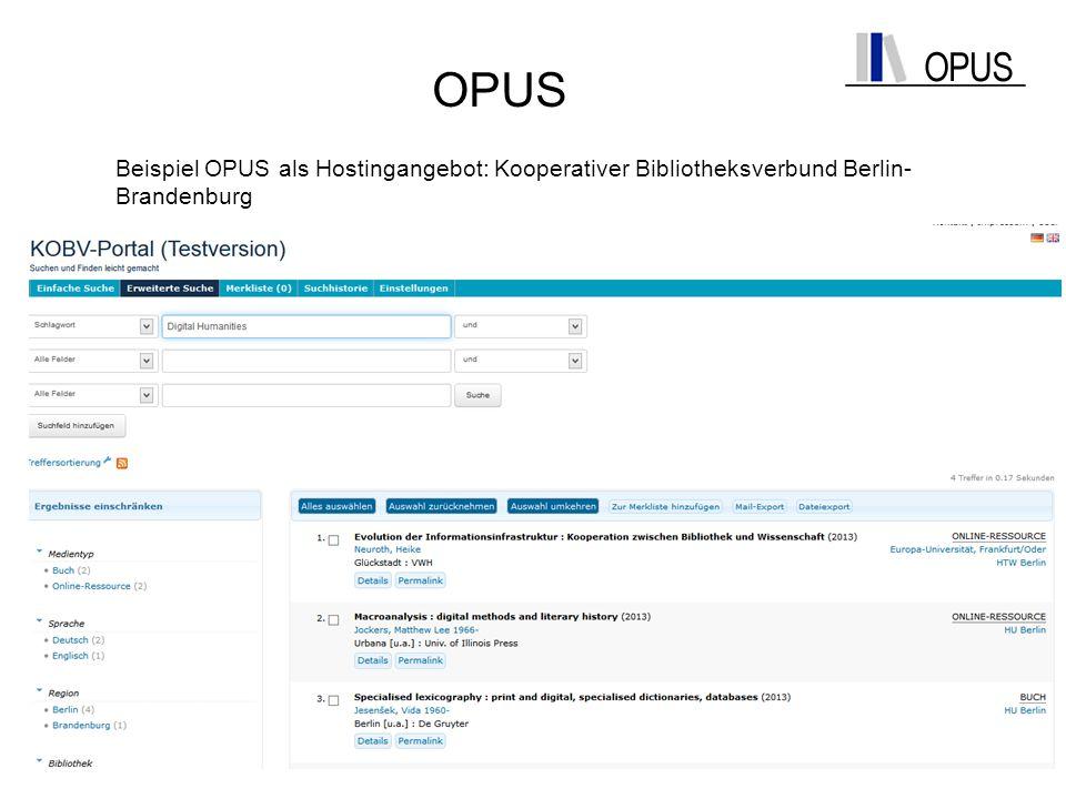 OPUS Beispiel OPUS als Hostingangebot: Kooperativer Bibliotheksverbund Berlin-Brandenburg