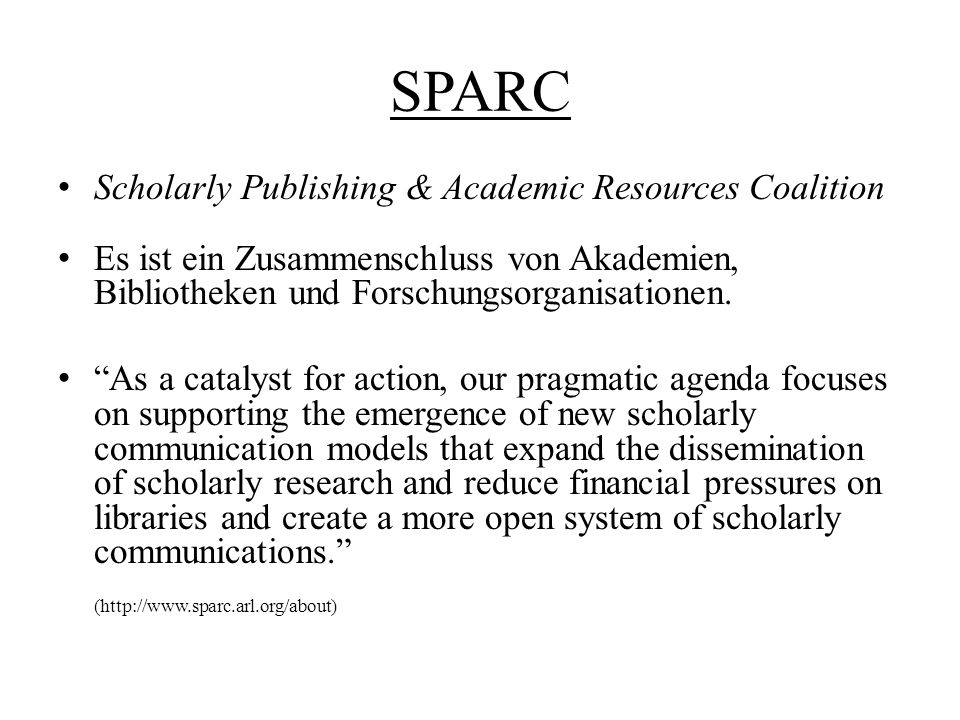 SPARC Scholarly Publishing & Academic Resources Coalition
