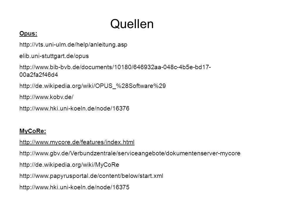Quellen Opus: http://vts.uni-ulm.de/help/anleitung.asp