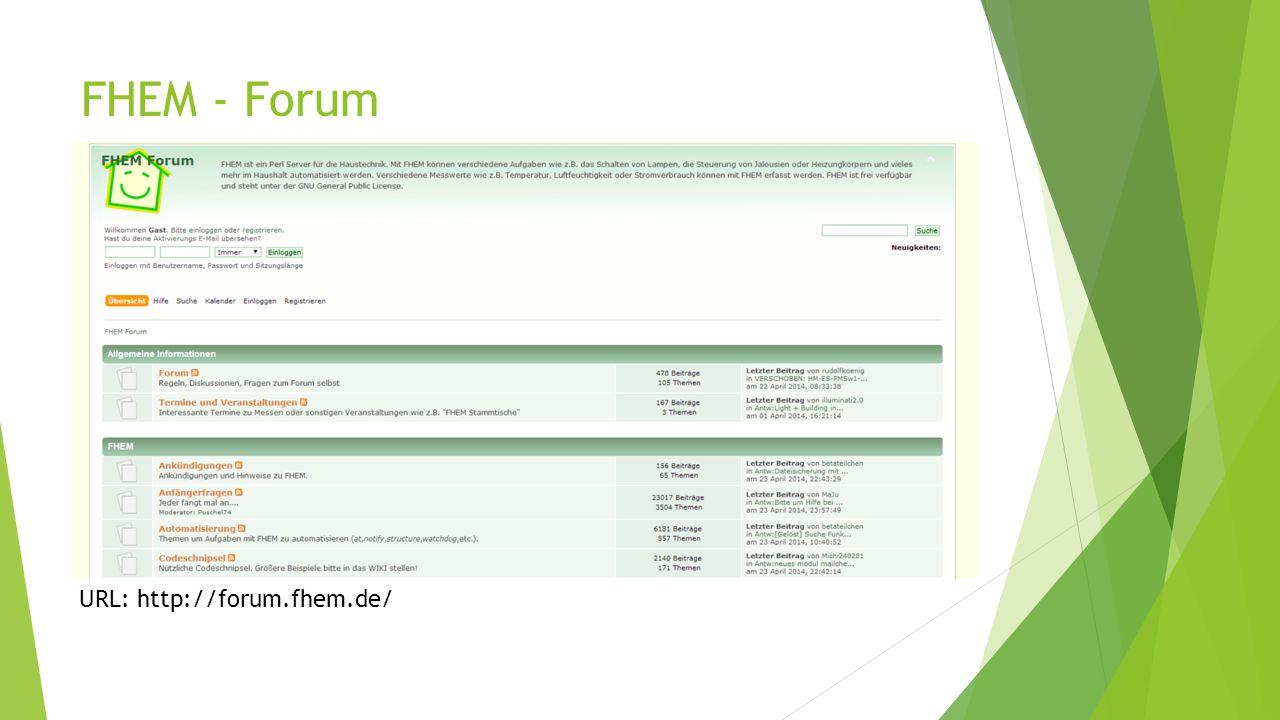 FHEM - Forum URL: http://forum.fhem.de/