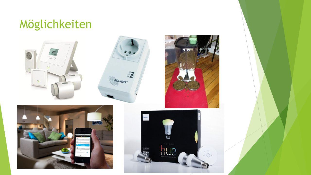 Möglichkeiten Heizungsmodule, IP Steckdosen, Phillips hue Lampen, Cat Feeder etc.