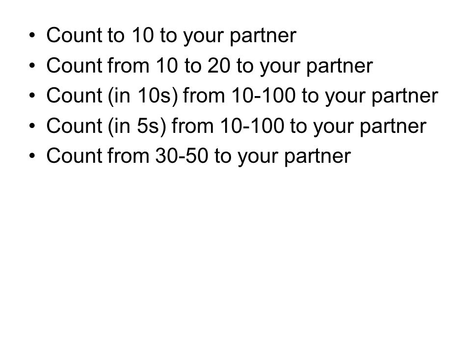 Count to 10 to your partner