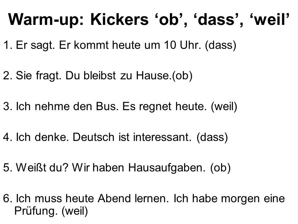 Warm-up: Kickers 'ob', 'dass', 'weil'