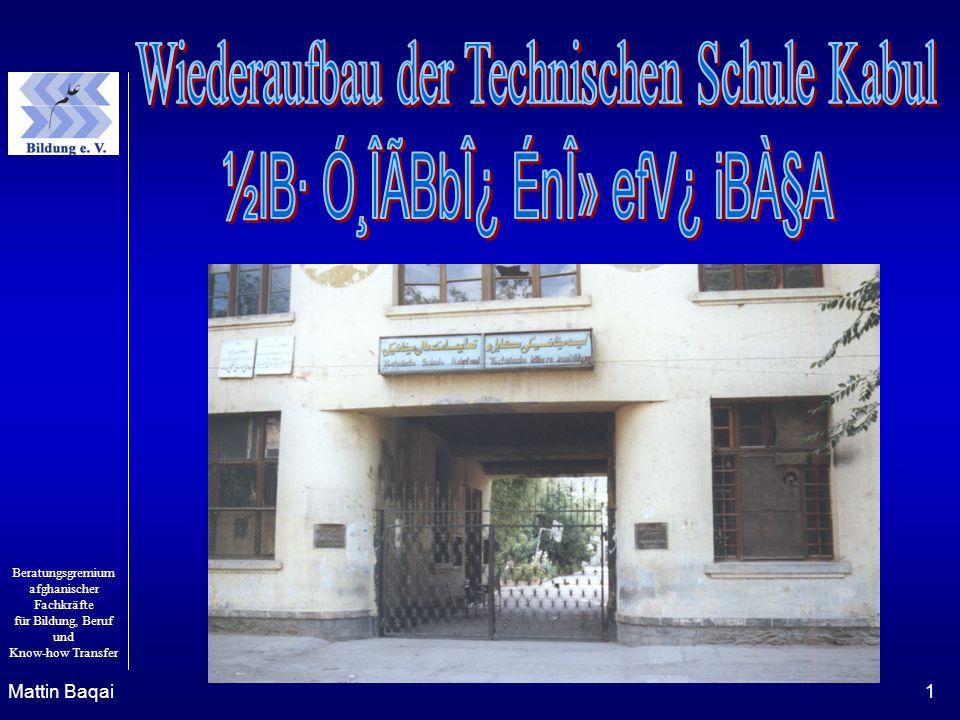 Wiederaufbau der Technischen Schule Kabul