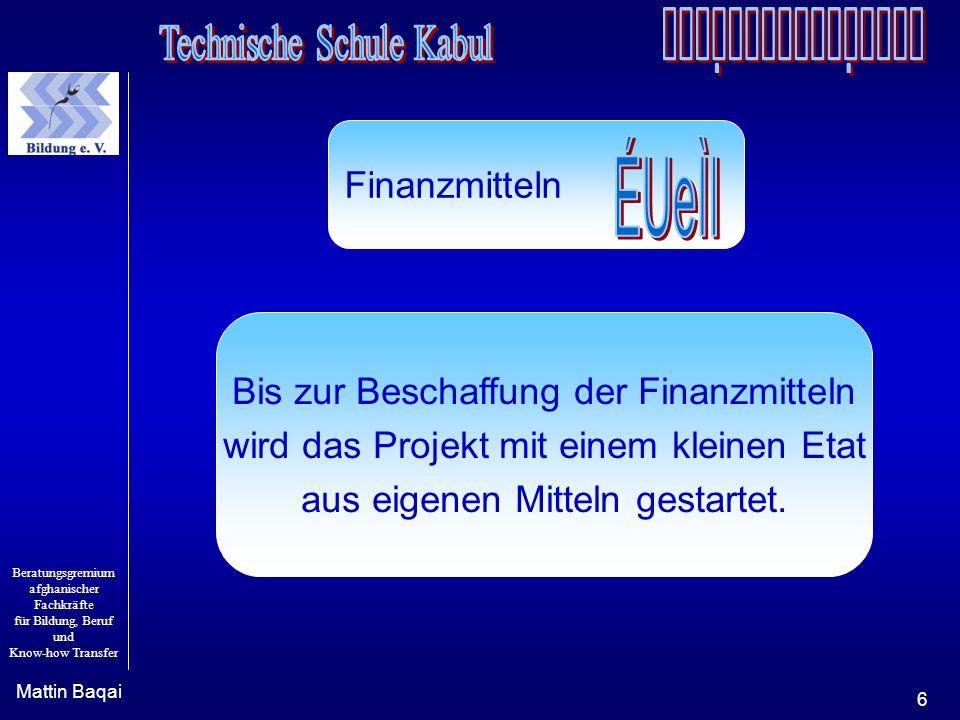 ÉUeÌI Finanzmitteln Bis zur Beschaffung der Finanzmitteln