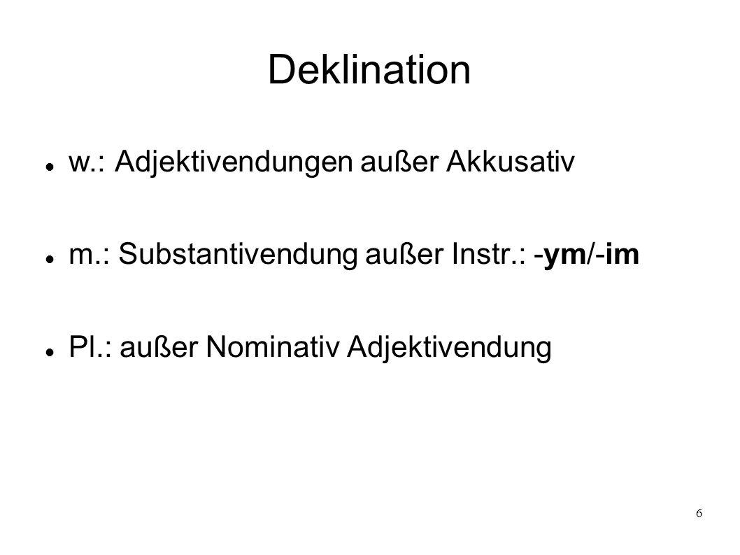 Deklination w.: Adjektivendungen außer Akkusativ