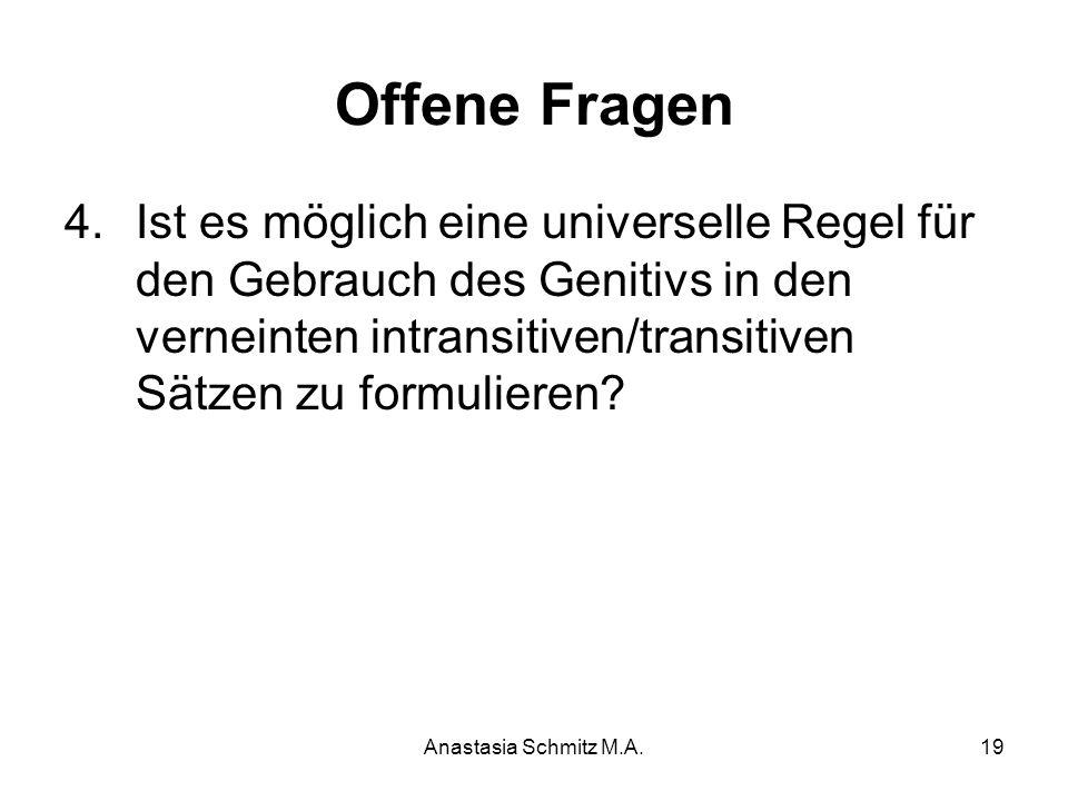 Offene Fragen Ist es möglich eine universelle Regel für den Gebrauch des Genitivs in den verneinten intransitiven/transitiven Sätzen zu formulieren