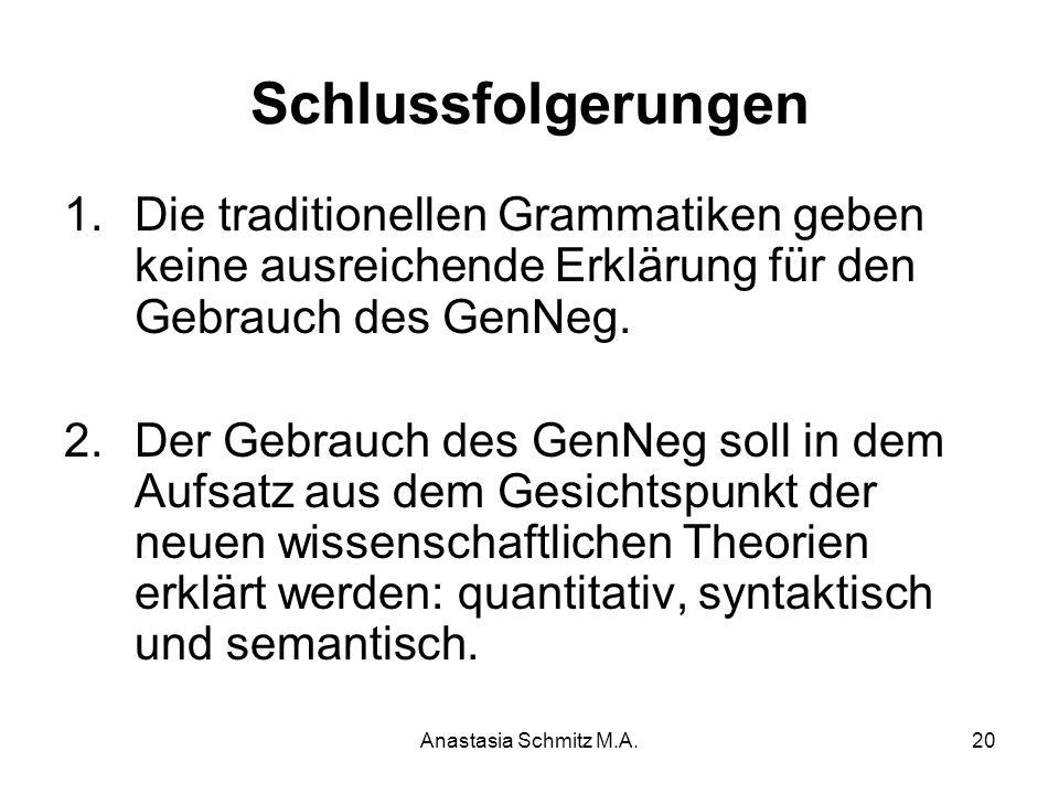 Schlussfolgerungen Die traditionellen Grammatiken geben keine ausreichende Erklärung für den Gebrauch des GenNeg.