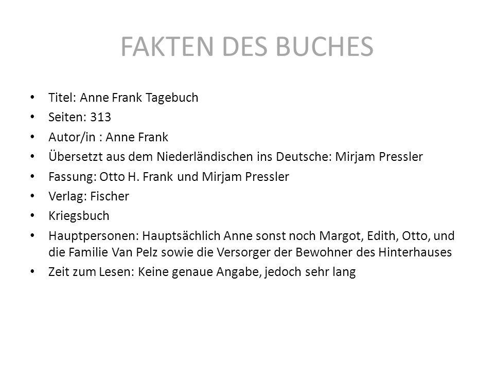 FAKTEN DES BUCHES Titel: Anne Frank Tagebuch Seiten: 313