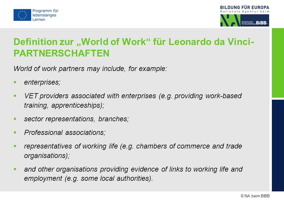 "Definition zur ""World of Work für Leonardo da Vinci-PARTNERSCHAFTEN"