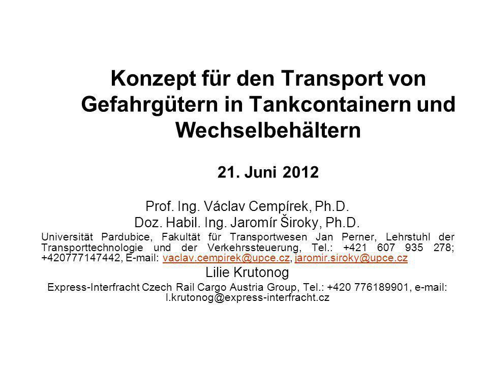 Konzept für den Transport von Gefahrgütern in Tankcontainern und Wechselbehältern 21. Juni 2012