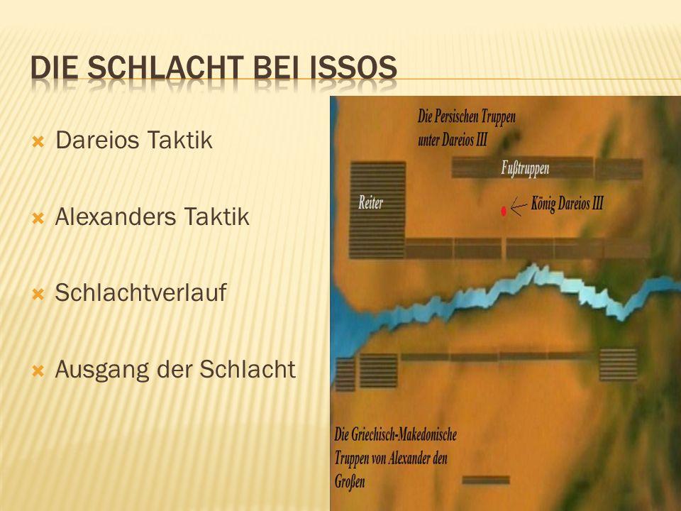 Die Schlacht bei Issos Dareios Taktik Alexanders Taktik