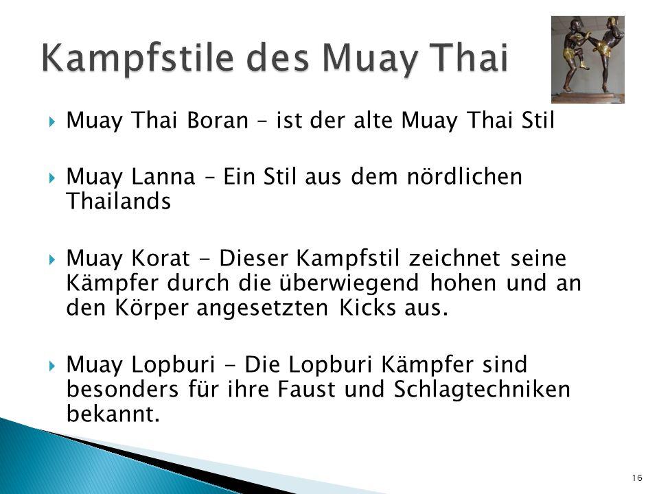 Kampfstile des Muay Thai