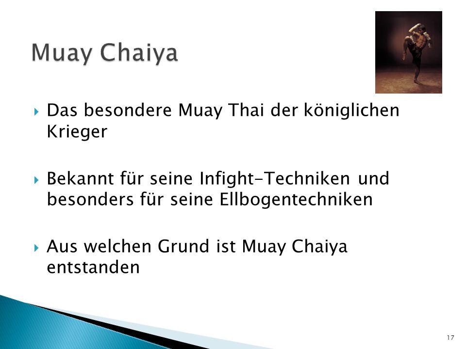 Muay Chaiya Das besondere Muay Thai der königlichen Krieger