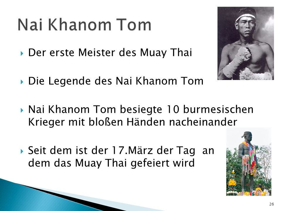Nai Khanom Tom Der erste Meister des Muay Thai