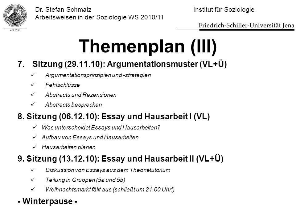 Themenplan (III) Sitzung (29.11.10): Argumentationsmuster (VL+Ü)