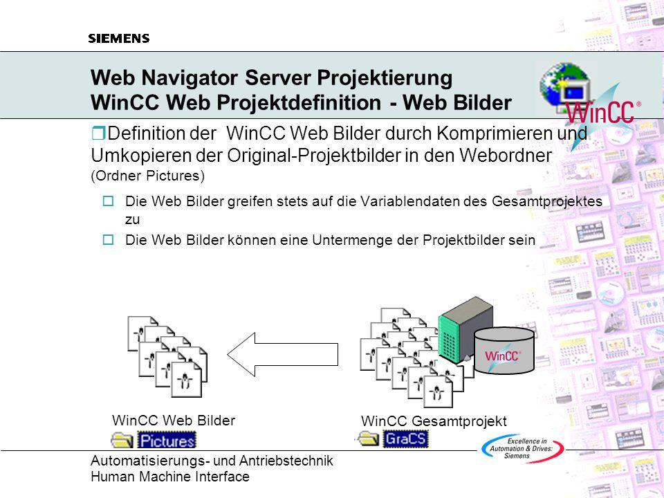 Web Navigator Server Projektierung WinCC Web Projektdefinition - Web Bilder
